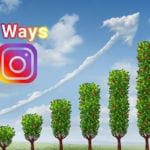 Seven Ways To Grow Your Instagram Followers This Year